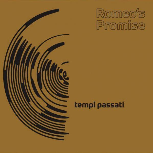 Romeo's Promise – tempi passati