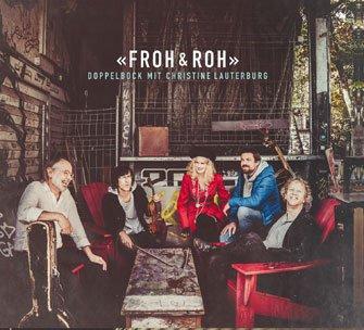 Doppelbock mit Christine Lauterburg – Froh & Roh