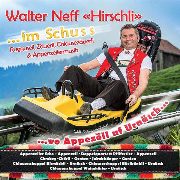 """Walter Neff """"Hirschli"""" – Im Schuss"""