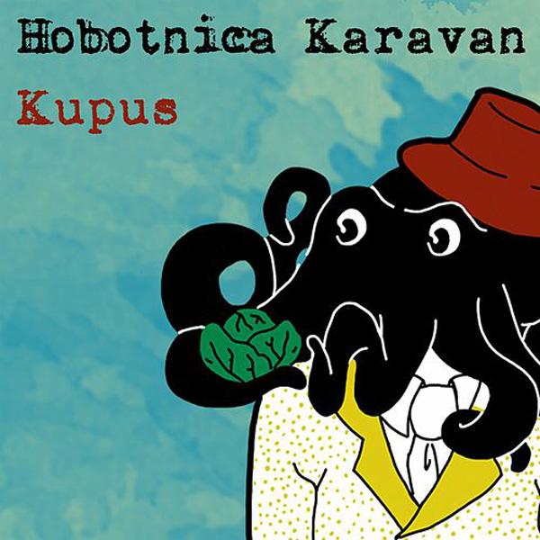 Kupus – Hobotnica Karavan