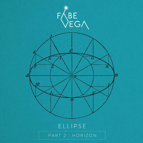 Fabe Vega – Ellipse Part II: Horizon