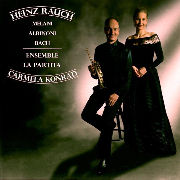 Heinz Rauch – Melani, Albinoni, Bach
