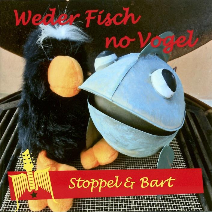 Stoppel & Bart – Weder Fisch no Vogel