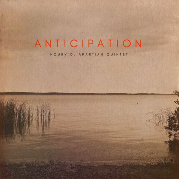 Houry D. Apartian Quintet – Anticipation