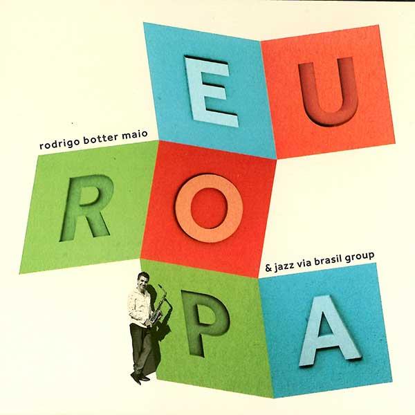 Rodrigo Botter Maio – Europa