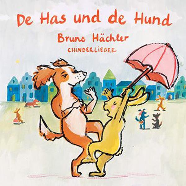 Bruno Hächler – De Has und de Hund