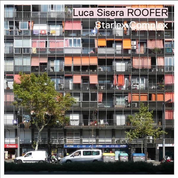Luca Sisera ROOFER – Starlex Complex