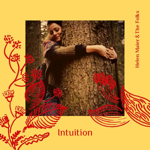 Helen Maier & The Folks – Intuition