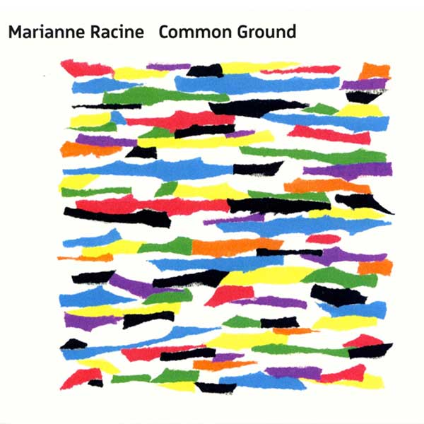 Marianne Racine – Common Ground