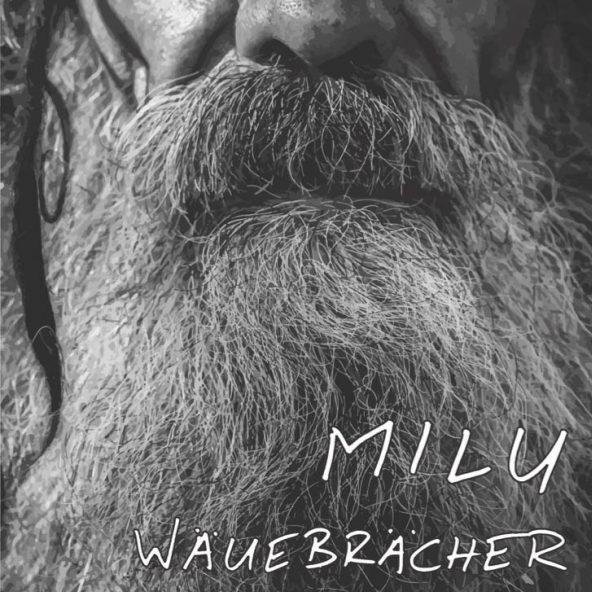 Milu – Wäuebrächer