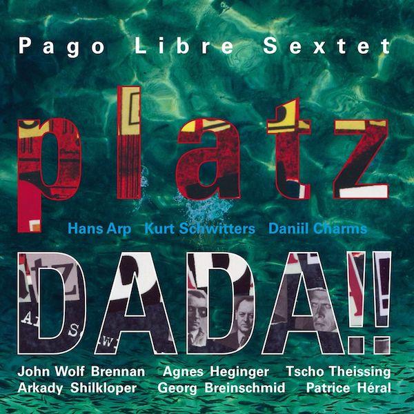Pago Libre – platzDADA!! – 30 Years Anniversary Edition
